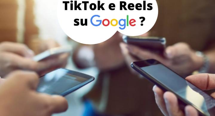 Google ha iniziato a testare le clip di TikTok e Reels: le troveremo a breve nei risultati di ricerca?