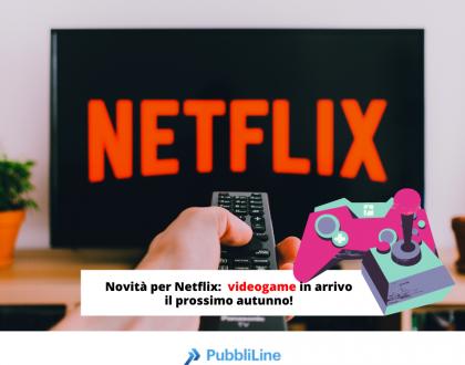 Su Netflix sono in arrivo i VideoGame!